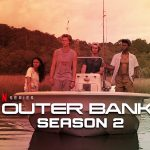 Outer Banks Season 2